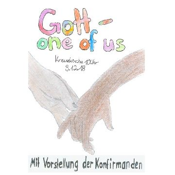 Thumbnail for God - One of Us - Gottesdienst mit den Konfirmanden aus Sigmaringen